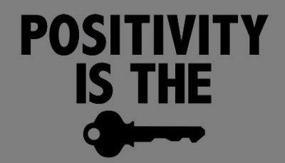 Positive-is-Key